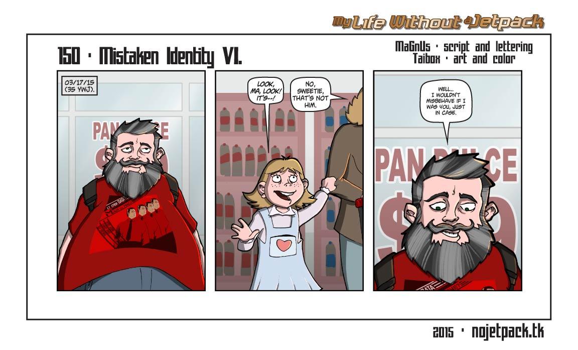 150 - Mistaken Identity VI.