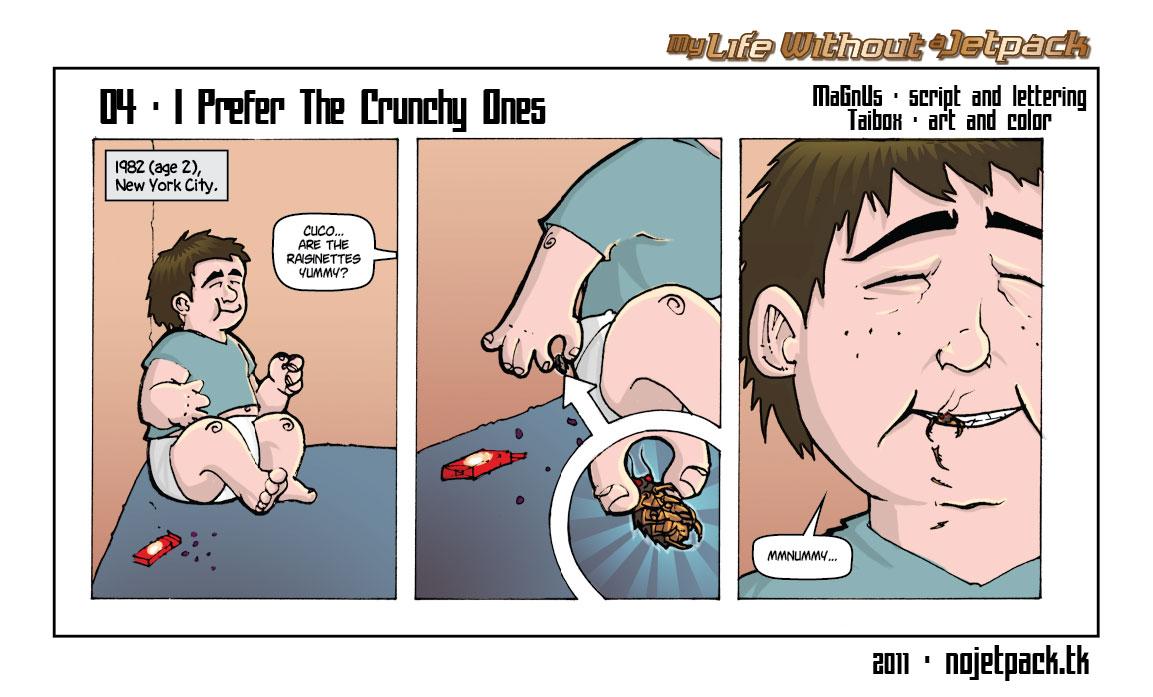 04-I Prefer The Crunchy Ones