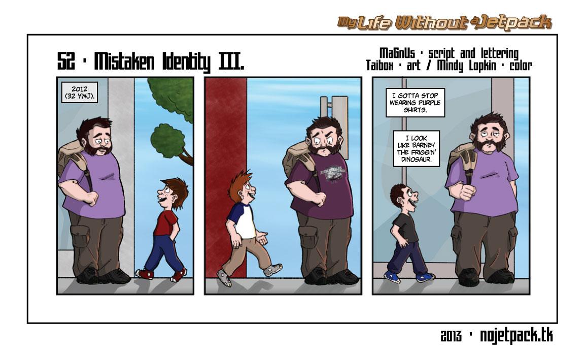 52 - Mistaken Identity III.